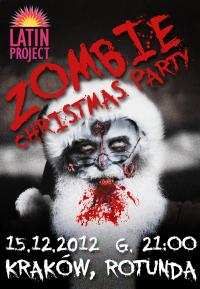 Zombie Christmas Party 2012 - Kraków, Rotunda