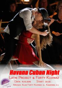 15.10.2016 - Havana Cuban Night - Latin Project & Forty Kleparz