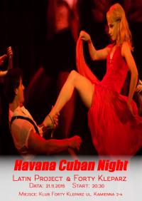 21.11.2015 - Havana Cuban Night - Latin Project & Forty Kleparz
