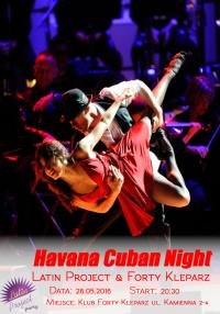 28.05.2016 - Havana Cuban Night - Latin Project & Forty Kleparz